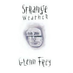 Strange Weather - Glenn Frey