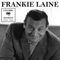 Columbia Sessions (1951-1955) - Frankie Laine