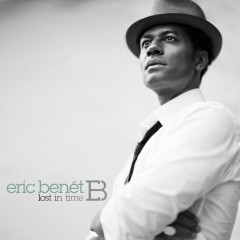 Lost In Time (Deluxe) - Eric Benét
