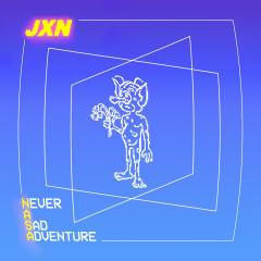 NeverASadAdventure - JXN