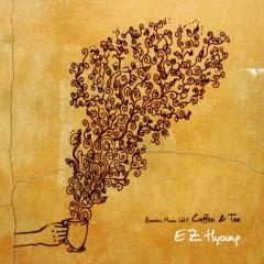 Coffee & Tea - Barista Muzic Vol.1 - E Z Hyoung