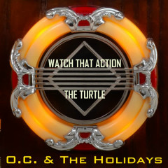 Watch That Action - O.C. & the Holidays, King Curtis