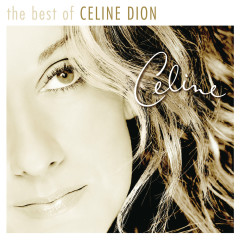 The Very Best of Celine Dion - Céline Dion