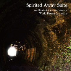 Spirited Away Suite - Joe Hisaishi, New Japan Philharmonic World Dream Orchestra