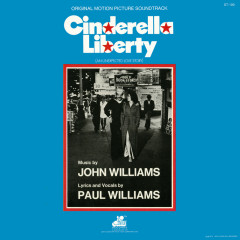 Cinderella Liberty (Original Motion Picture Soundtrack) - John Williams