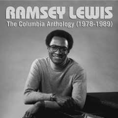 The Columbia Anthology (1972-1989) - Ramsey Lewis