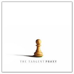 Proxy (Bonus track version) - The Tangent