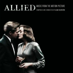 Allied (Music from the Motion Picture) - Alan Silvestri