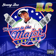 Welcome to the Major League - Young Doe, Hawkman, MK, Analiza Slim, BC