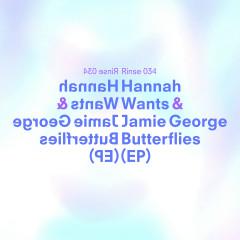 Butterflies EP - Hannah Wants, Jamie George