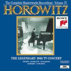 The Complete Masterworks Recordings, Vol. 4: The Legendary 1968 TV Concert - Vladimir Horowitz