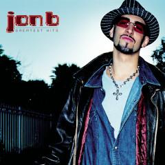 Jon B - Greatest Hits...Are U Still Down? - Jon B.