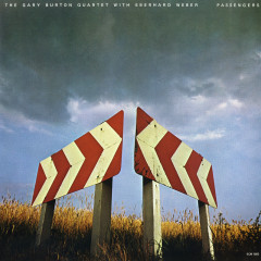 Passengers - Gary Burton Quartet, Eberhard Weber