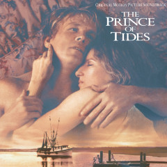 The Prince Of Tides: Original Motion Picture Soundtrack - Barbra Streisand, James Newton Howard