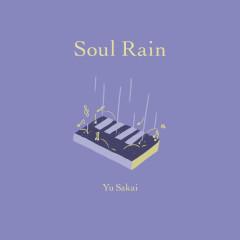 Soul Rain - Yu Sakai