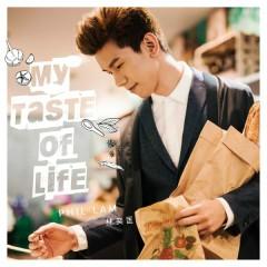 My Taste of Life - Phil Lam