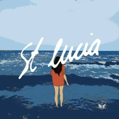 St. Lucia (Remixes)