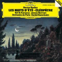 Berlioz: Les nuits d'été; Cléopatre - Kiri Te Kanawa, Jessye Norman, Orchestre de Paris, Daniel Barenboim