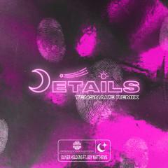 Details (Tensnake Remix) - Oliver Heldens, Boy Matthews