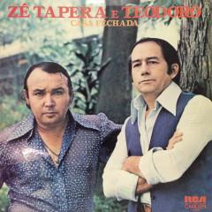 Casa Fechada - Zé Tapera & Teodoro
