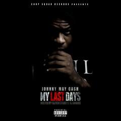 My Last Days - Johnny May Cash