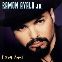 Estoy Aquí - Ramón Ayala Jr.