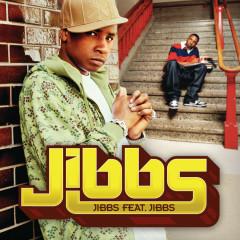 Jibbs feat. Jibbs - Jibbs