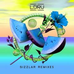 Sizzlar (Remixes) - LDRU