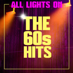 All Lights on the 60s Hits