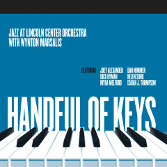 Handful of Keys - Jazz At Lincoln Center Orchestra, Wynton Marsalis