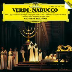 Verdi: Nabucco - Highlights - Piero Cappuccilli, Placido Domingo, Evgeny Nesterenko, Ghena Dimitrova, Lucia Valentini-Terrani
