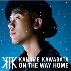 ON THE WAY HOME - Kaname Kawabata