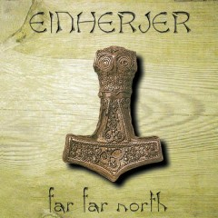Far Far North - Single - Einherjer