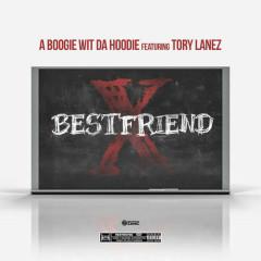 Best Friend (Single) - A Boogie Wit Da Hoodie