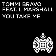 You Take Me - Tommi Bravo, L. Marshall