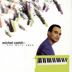 One More Once - Michel Camilo