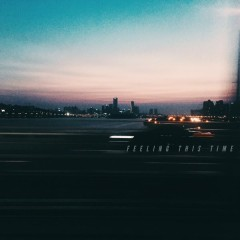 Feeling This Time (Single)