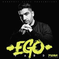 Ego (Premium Edition) - Fard