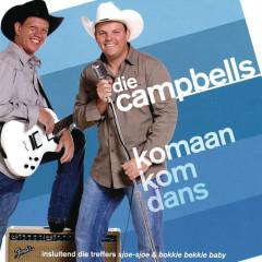 Komaan Kom Dans - Die Campbells