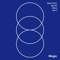 MAGIC - SUPER JUNIOR SPECIAL ALBUM PART.2 - Super Junior