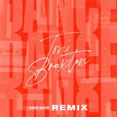 Dance (Dave Audé Remix) - Toni Braxton