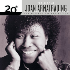 20th Century Masters: The Best Of Joan Armatrading - The Millennium Collection (Reissue) - Joan Armatrading
