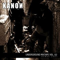Underground Mixtape Vol. 2 - Kanon
