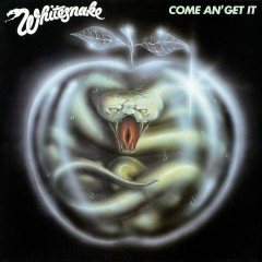 Come an' Get It (2013 Remaster) - Whitesnake