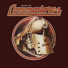 Movin' On - Commodores