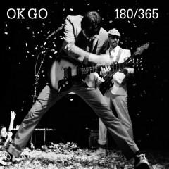 180/365 - OK Go