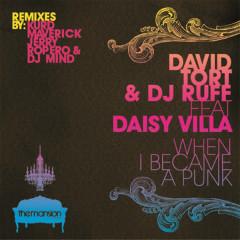 When I Became a Punk - David Tort, DJ Ruff, Daisy Villa