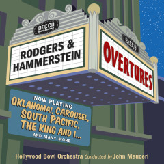 Rodgers & Hammerstein Overtures - Hollywood Bowl Orchestra, John Mauceri
