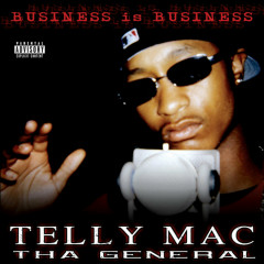Business Is Business - Telly Mac