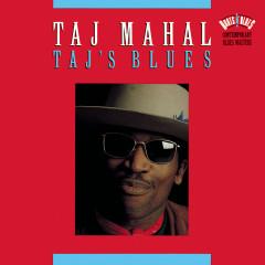 Taj's Blues - Taj Mahal